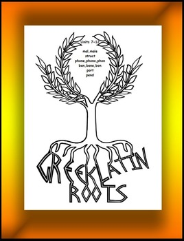 Greek and Latin Roots Units 7-12