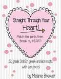 Greek and Latin Roots Valentine Matching game with sentences!