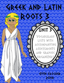 Greek and Latin Roots Vocabulary Unit 3