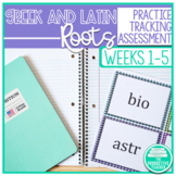 Greek and Latin Roots Activity Pages and Assessments - Weeks 1 through 5