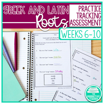 Greek and Latin Roots Activity Pages and Assessments - Weeks 6 through 10