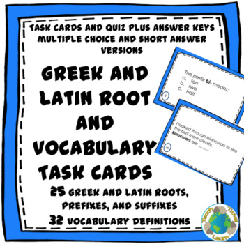 Greek and Latin Roots and Vocabulary Definition Task Cards and Quiz