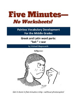 "Greek and Latin word parts: ""bel-"" = war"