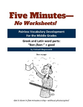 "Greek and Latin word parts: ""ben-/bon-"" = good"