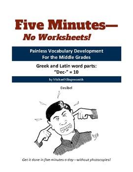"Greek and Latin word parts: ""dec-"" = 10"