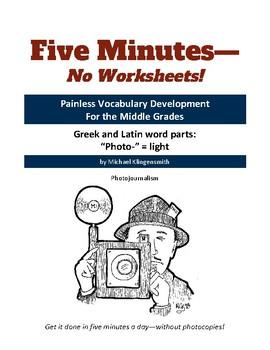 "Greek and Latin word parts: ""photo-"" = light"