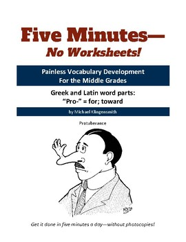 """Greek and Latin word parts: """"pro-"""" = for; toward"""