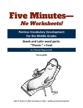 "Greek and Latin word parts: ""therm-"" = heat"