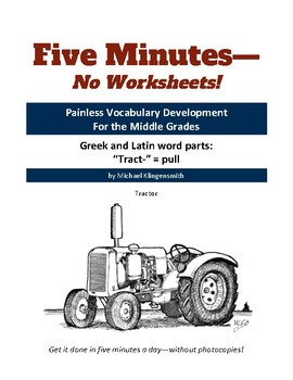 """Greek and Latin word parts: """"tract-"""" = pull"""