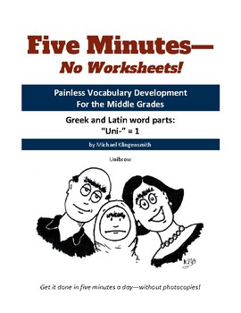 "Greek and Latin word parts: ""uni-"" = 1"