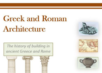 Greek and Roman Architecture PowerPoint
