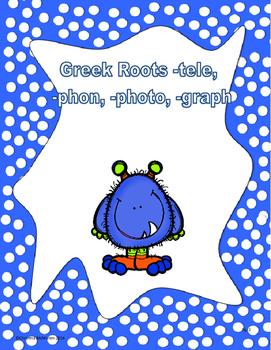 Greek roots tele, phon, graph, photo