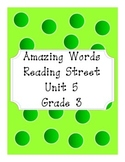Reading Street Amazing Words Unit 5-Grade 3 (Green Polka Dot)