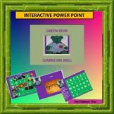 Green Bear Learns His ABCs  interactive Alphabet Power Point