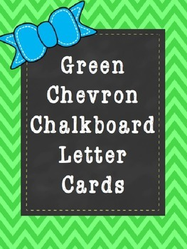 Green Chevron Chalkboard Letter Cards