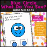 Green Circle What Do You See, a book about shapes: Adapted Book