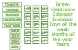 Green Classroom Calendar