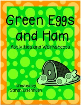 Green Eggs and Ham Activities and Worksheets