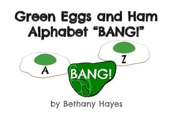 "Green Eggs and Ham Alphabet ""BANG!"" game"