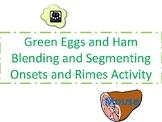 Green Eggs and Ham Blending & Segmenting Activity