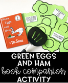Green Eggs and Ham Book Companion Activity