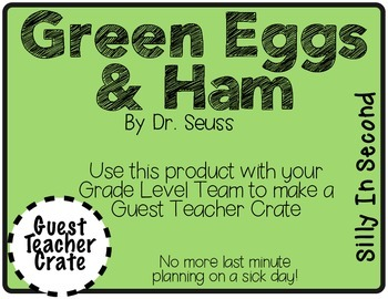 Green Eggs and Ham - Guest Teacher Crate