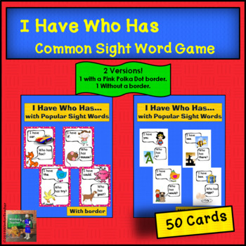 I Have Who Has... Beginning Reader Game