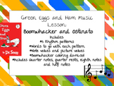 Green Eggs and Ham Music Lesson: Boomwhacker and Ostinato