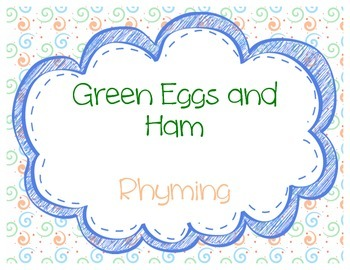 Green Eggs and Ham - Rhyming