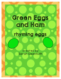 Green Eggs and Ham Rhyming Eggs FREEBIE