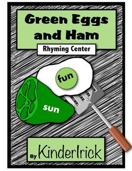 Green Eggs and Ham- Rhyming Literacy Center