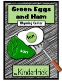 Green Eggs and Ham- Rhyming Literacy Center
