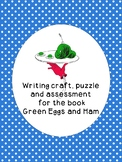 Green Eggs and Ham Supplements: Writing Craft, Assessment,
