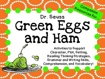 Green Eggs and Ham  by Dr. Seuss:   A Complete Literature Study!