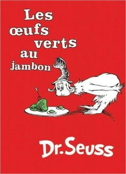 Green Eggs and Ham in French: (Les oeufs vert au jambon) TPRS Lesson Plan