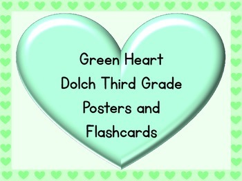 Green Heart Dolch Third Grade Sight Word Posters and Flashcards