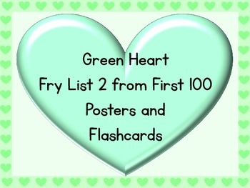Green Heart Fry List 2 From 1st 100 Sight Word Posters and Flashcards