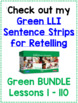 Green LLI Sentence Strips for Retelling Lessons 51-60 Level E
