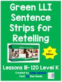 Green LLI Sentence Strips for Retelling Lessons 111-120 Level K (2nd Edition)
