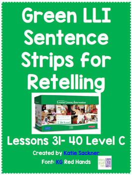 Green LLI Sentence Strips for Retelling Lessons 31-40 Level C