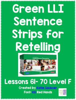 Green LLI Sentence Strips for Retelling Lessons 61-70 Level F