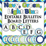 Green, Navy Blue, and turquoise themed Bulletin Board Lett