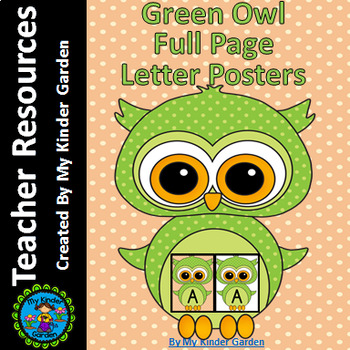 Green Owl  Full Page Alphabet Letter Posters / Word Wall Headers