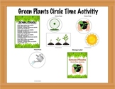 Green Plants Circle Time Poem / Song