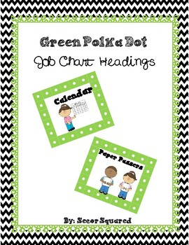 Green Polka Dot Job Chart Headings