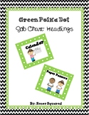 Green Polka Dot Job Chart Headings