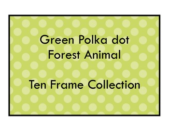 Green Polkadot Forest Theme - 10 Ten Frame Collection