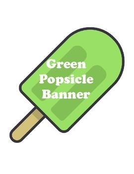 Green Popsicle Banner