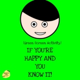 """Green Screen Background Activity: """"If You're Happy and You Know It"""" Song"""