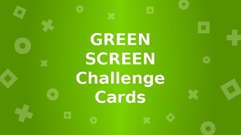 Green Screen Challenge Cards